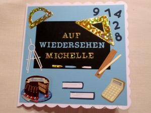 RESERVIERT,  Schule, Abschiedskarte, die Karte ist ca. 15 x 15 cm