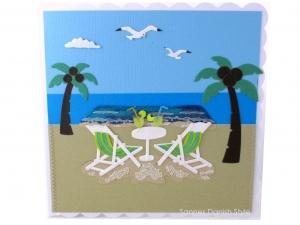 Geburtstagskarte Urlaub, Palmen, Liegen, Strand, Meer und Möven, die Karte ist ca. 15 x 15 cm - Handarbeit kaufen