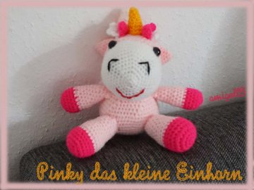 ♡ HÄKELANLEITUNG Pinky das kleine Einhorn ♡ amigoll9 ♡ Anleitung ♡
