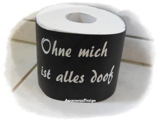 Toilettenpapierverstecker Klorollenhülle Banderole für Toilettenpapierrolle mit Spruch  Kunstleder