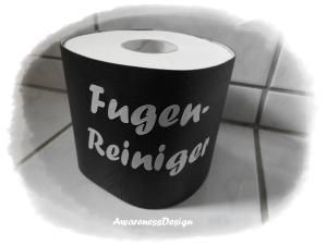 Toilettenpapierverstecker Klorollenhülle Banderole für Toilettenpapierrolle mit Spruch Fugenreiniger