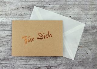 Klappkarte **Für Dich** von ZWEIFARBIG Kupfer Kraftpapier Geburtstag Danksagung Geburtstagskarte Geburtsgrüße Grußkarte Gutschein - Handarbeit kaufen