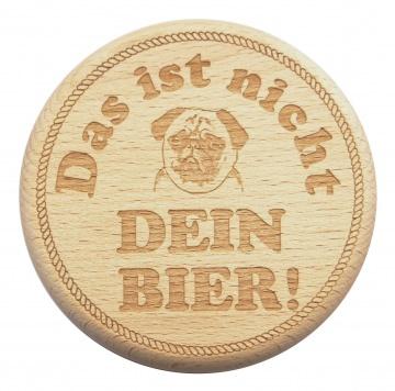 Bierglasdeckel Gravur Nicht Dein Bier mit Mops