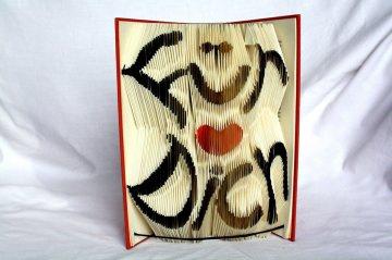 handgefaltete  Buchkunst mit Schriftzug Für Dich