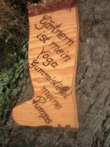 Handgeschriebenes , gebranntes Schild mit einem wunderschönen Zitat ,  für den Garten,.....