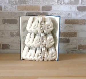 gefaltetes Buch - Lebe liebe lache // Buchkunst // Bookfolding // Book Art // Muttertag // Valentinstag // Geburtstag // Geschenk - Handarbeit kaufen