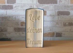 gefaltetes Buch - Lebe deinen Traum // Buchkunst // Buchfalten // Dekoration // Bookfolding // Geschenk // Träume verwirklichen - Handarbeit kaufen