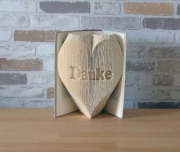 gefaltetes Buch - Danke in Herz // Buchkunst // Bookfolding // Geschenk // Dekoration // Muttertag // Valentinstag