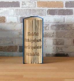 gefaltetes Buch - Für die Welt bist du // Buchkunst // Bookfolding // Geschenk // Dekoration // Freundschaft // Aufmunterung - Handarbeit kaufen