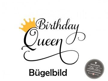 Bügelbild Geburtstag Birthday Queen mit Krone  in Glitzer, Flock oder Effekt