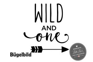 ★ Bügelbild Wild & One Aufbügler zum Geburtstag  ★