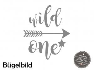★ Bügelbild Wild  One mit Pfeil  zum Geburtstag  Aufbügler ★