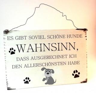 Hunde Schild Holzschild Spruch