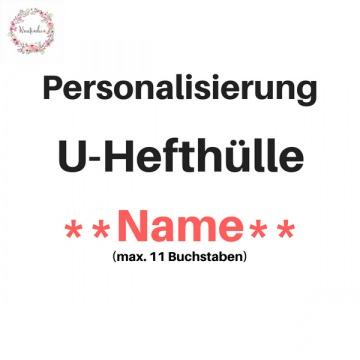 Personalisierung U-HEFT Name gestickt