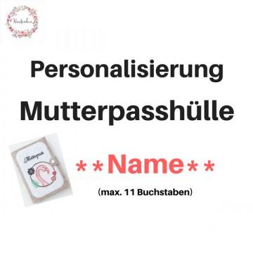Personalisierung Mutterpasshülle Name gestickt