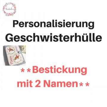 Personalisierung GESCHWISTERHÜLLE  2 eingestickte Namen auf dem Cover