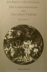 Die Liebesabenteuer des Chevaliers Faublas,Kiepenheuer Verlag,1979,375 Seiten. - Handarbeit kaufen