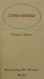 Erzählungen von Thomas Mann,Buchverlag der Morgen Berlin,1975,116 Seiten mit Illustrationen von Ketscher. - Handarbeit kaufen