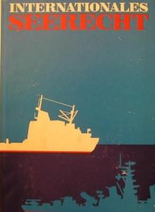 Internationales Seerecht-Leitfaden für Seeoffiziere,Militärverlag der DDR,1972,443 Seiten.