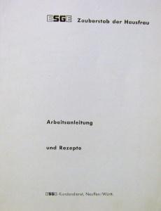 ESGE Zauberstab Gebrauchsanleitung u.Rezepte,Heft,ca. 60er Jahre - Handarbeit kaufen