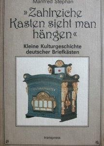 Zahlreiche Kasten sieht man hängen, kleine Kulturgeschichte deutscher Briefkästen - Handarbeit kaufen