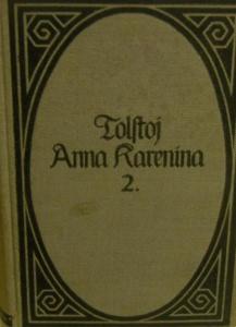 Anna Karenina,Roman von Graf Leo Tolstoj 1910 - Handarbeit kaufen