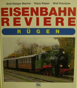 Eisenbahn Reviere Rügen,Transpress Verlag 1993,136 Seiten mit 132 Abbl. - Handarbeit kaufen