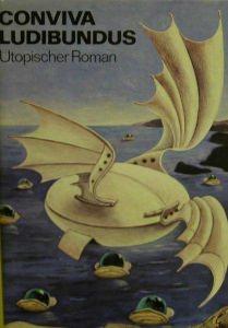 Conviva Ludibundus-Utopischer Roman von Johanna
