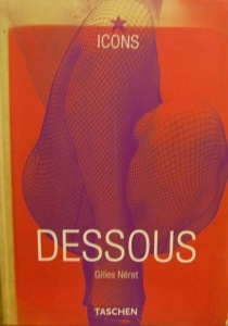 Dessous von Gilles Neret,Taschenverlag - Handarbeit kaufen