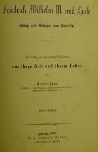 Friedrich Wilhelm III. und Luise 1877,König und Königin von Preußen,aus ihrer Zeit und ihrem Leben von Werner Hahn - Handarbeit kaufen