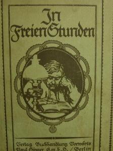 In freien Stunden-ein californisches Lebensbild von Friedrich Berstäcker,Verlag Paul Singer Berlin ca. 1909,620 Seiten mit Illustrationen im Text. - Handarbeit kaufen