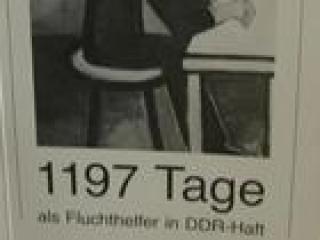 1197 Tage als Fluchthelfer in der DDR-Haft von Matthias Bath