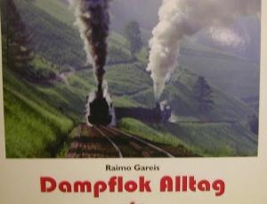 Dampflok im Alltag von Raimon Gareis
