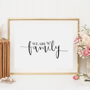 Poster, Kunstdruck mit liebevollem Spruch, Hochzeitsdeko, Valentinstagsgeschenk: We are family