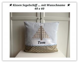 ★ Kissen Segelschiff mit Name 40 x 40 ★ Kissen Boot - Handarbeit kaufen