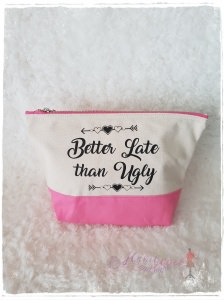 Große Kosmetiktasche ♥ better late ♥ rosa