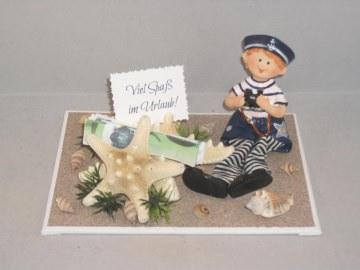 Geldgeschenk für Urlaub, Urlaubsgeld, Geburtstag, Matrose, See, Meer, Schiff, Schiffsreise, Seestern