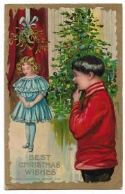 Alte Lithographie Postkarte Weihnachten  ★BEST CHRISTMAS WISHES  ★ Weihnachtsbaum, Mädchen unter einem Mistelzweig