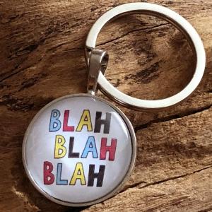 Schlüsselanhänger Cabochon - BLAH BLAH BLAH - Freude schenken - (25mm) - Glücksbringer