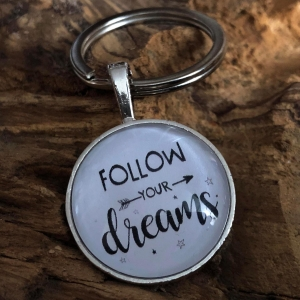 Schlüsselanhänger Cabochon - follow your dreams - Freude schenken - (25mm) - Glücksbringer