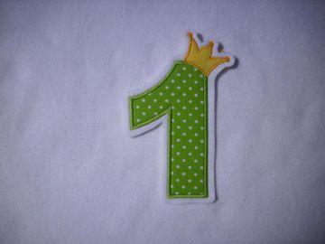 süsse Zahl , Geburtstagszahl mit Krönchen★ Applikation : ★ Aufnäher : ★   - Handarbeit kaufen