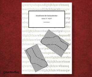 Schablonen für Sockenbretter zum Herstellen von Maßschablonen für Socken, PDF Datei