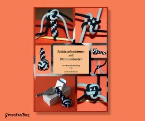Anleitung  Schlüsselanhänger mit Diamantknoten , PDF Datei - Handarbeit kaufen