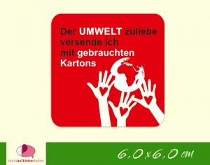 Verpackungsaufkleber - Hände schützen Erde - rot   Der Umwelt zuliebe - Versand mit gebrauchten Kartons  - Handarbeit kaufen