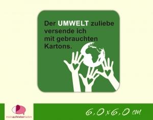 Verpackungsaufkleber - Hände schützen Erde - grün | Der Umwelt zuliebe - Versand mit gebrauchten Kartons  - Handarbeit kaufen