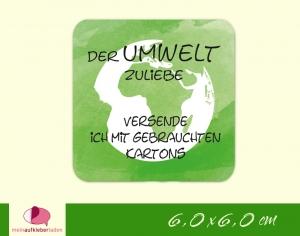 Verpackungsaufkleber - Erde - grün   Der Umwelt zuliebe - Versand mit gebrauchten Kartons - Handarbeit kaufen