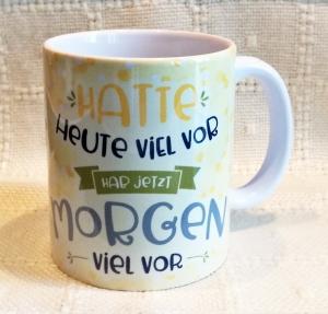 Tasse mit coolem Spruch, selbst gestaltet, 330ml - Handarbeit kaufen