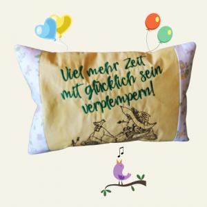 Kuschel-Kissen zum Relaxen und Schmusen, mit einem kreativen Spruch, Größe ca. 29 x19 cm - Handarbeit kaufen