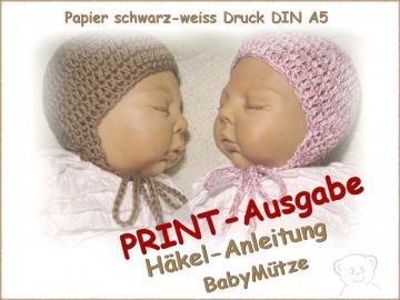 Häkelanleitung Baby Mütze, gedruckt schwarz-weiß DIN A5 - Handarbeit kaufen