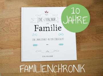 Familien Jahres-Chronikbuch - 10 Jahre